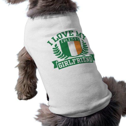 I Love My Irish Girlfriend Dog Tshirt