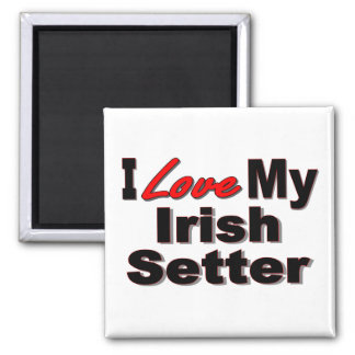 I Love My Irish Setter Dog Gifts and Apparel Magnet
