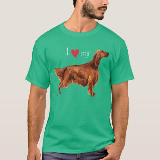 I Love my Irish Setter T-Shirt