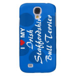 I Love My Irish Staffordshire Bull Terrier Galaxy S4 Cover