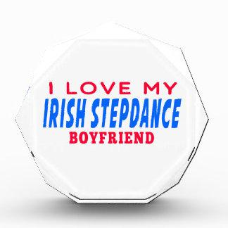 I Love My Irish Stepdance Boyfriend Awards