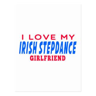 I Love My Irish Stepdance Girlfriend Post Card