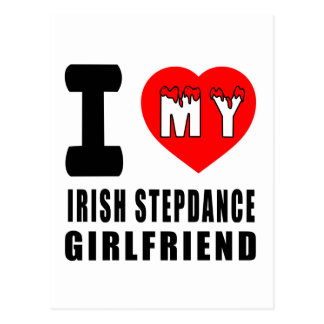 I Love My Irish Stepdance Girlfriend Postcard