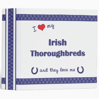 I Love My Irish Thoroughbreds (Multiple Horses) 3 Ring Binders