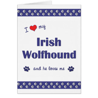 I Love My Irish Wolfhound (Male Dog) Stationery Note Card