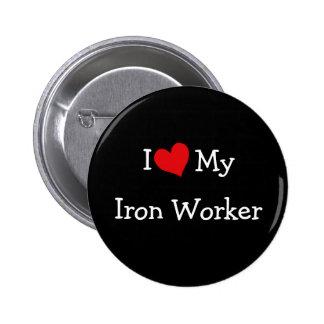 I Love My Iron Worker Pinback Button