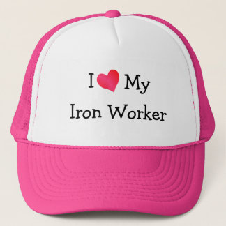 I Love My Iron Worker Cap