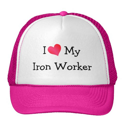 I Love My Iron Worker Cap Hat
