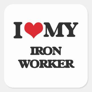 I love my Iron Worker Square Sticker