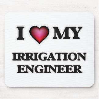 I love my Irrigation Engineer Mouse Pad