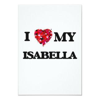 I love my Isabella 3.5x5 Paper Invitation Card