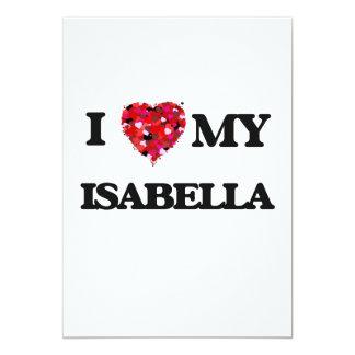 I love my Isabella 5x7 Paper Invitation Card