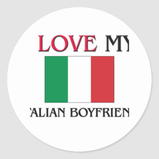 I Love My Italian Boyfriend Sticker