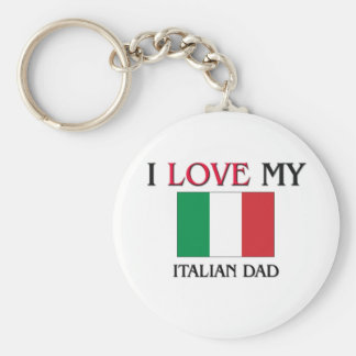 I Love My Italian Dad Keychain