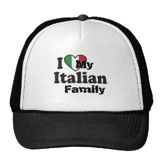 I Love My Italian Family Trucker Hats