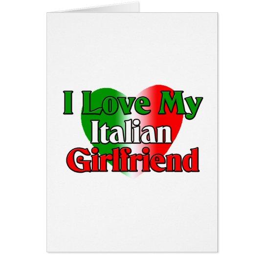 I  Love My Italian Girlfriend Card