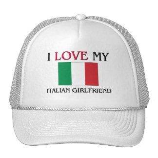 I Love My Italian Girlfriend Hat