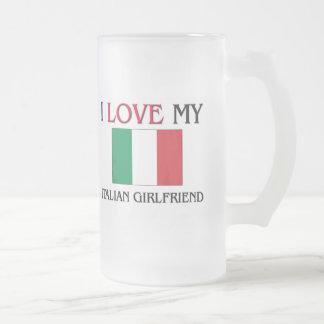 I Love My Italian Girlfriend Coffee Mug