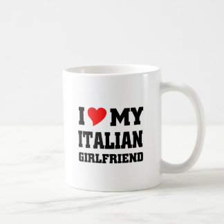 I love my italian girlfriend classic white coffee mug
