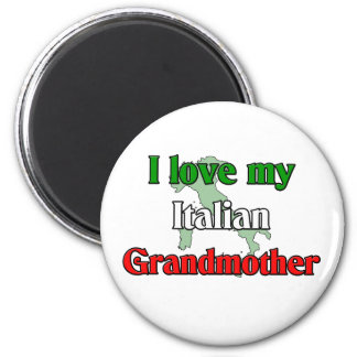 I Love My Italian Grandmother Magnet