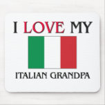 I Love My Italian Grandpa Mouse Pad