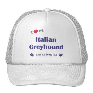 I Love My Italian Greyhound (Male Dog) Hats