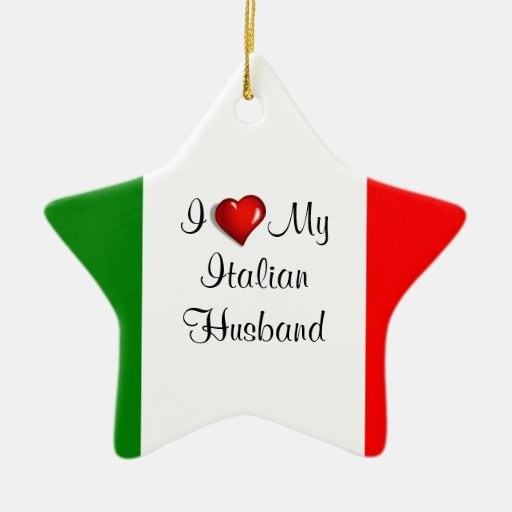 I Love My Italian Husband Ornament