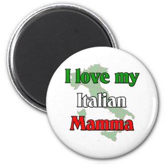 I Love My Italian Mamma Magnet