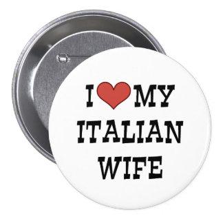 I Love My Italian Wife Pinback Button