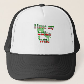 I Love My Italian Wife Trucker Hat