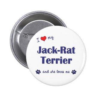 I Love My Jack-Rat Terrier (Female Dog) 2 Inch Round Button
