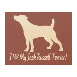 I Love My Jack Russell Rough Coat in Silhouette Wood Print