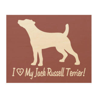 I Love My Jack Russell Smooth Coat in Silhouette Wood Print