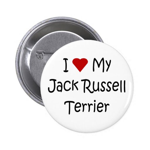 I Love My Jack Russell Terrier Dog Lover Gifts 2 Inch Round Button