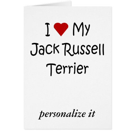 I Love My Jack Russell Terrier Dog Lover Gifts Cards
