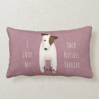 I love my Jack Russell Terrier pillow w dog's name