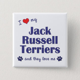 I Love My Jack Russell Terriers (Multiple Dogs) Pinback Button