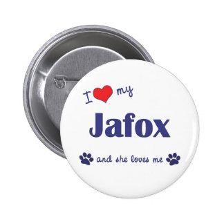 I Love My Jafox (Female Dog) Pinback Button