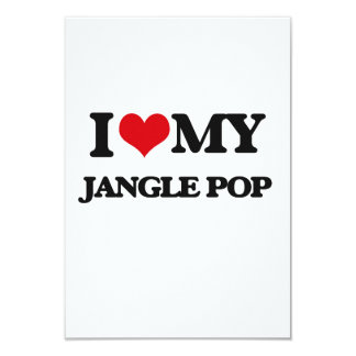 I Love My JANGLE POP 3.5x5 Paper Invitation Card