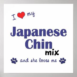 I Love My Japanese Chin Mix (Female Dog) Poster
