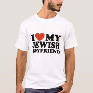 I Love My Jewish Boyfriend T-Shirt