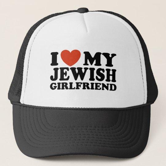 I Love My Jewish Girlfriend Trucker Hat