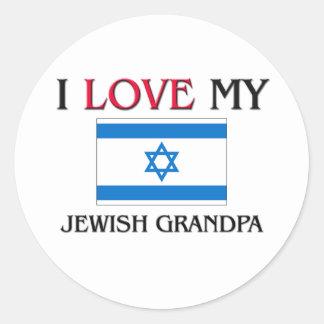 I Love My Jewish Grandpa Round Sticker