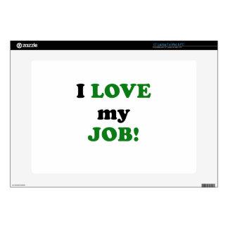 "I Love my Job 15"" Laptop Skins"