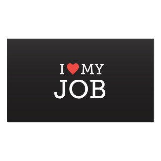 I Love My Job Business Card Black