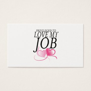 Professional Business I Love my Job Business Card with Pink Heart