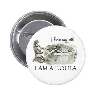 I love my job! Doula badge Pinback Button