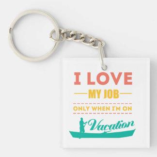 I love my Job Keychain