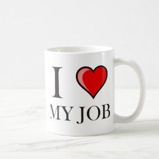I love my job classic white coffee mug