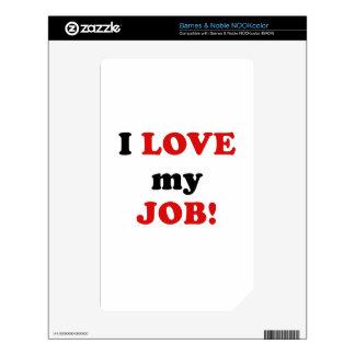 I Love my Job NOOK Color Skin
